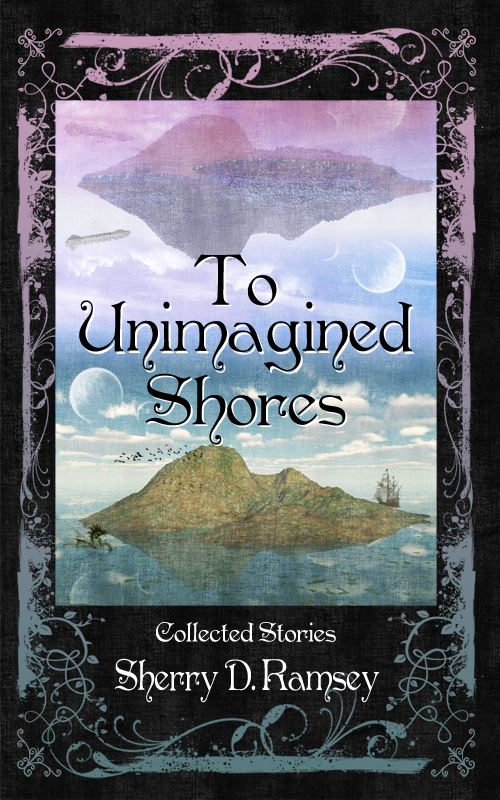 To Unimagined Shores